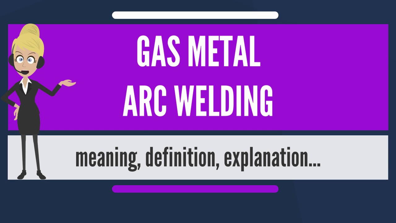 Guidelines for gas metal arc