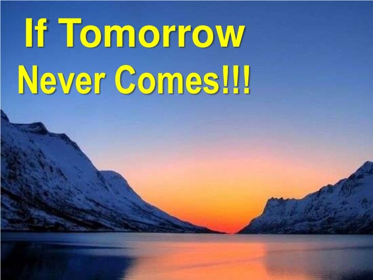 If tomorrow never comes pdf