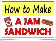 how to make a jam sandwich instructions ks1