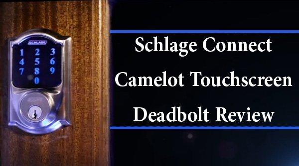 Schlage camelot touchscreen deadbolt manual